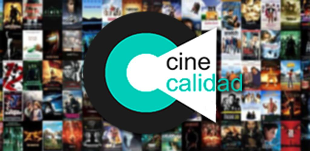 Cinecalidad Apk Download 2020 For Android, ios & Pc In Free