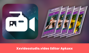 Xxvideostudio.video editor Apkaxx Download 2020 Free For Android
