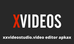 Xxvideostudio.video editor apkax Download for Android, ios & Pc